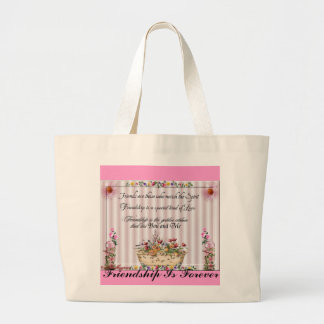 Friendship, Friendship Is Forever Large Tote Bag