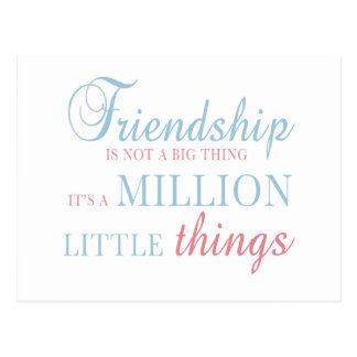 Friendship Is A Big Thing Text Design Postcard