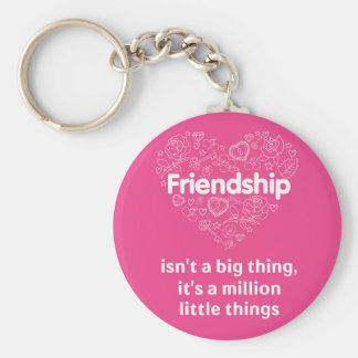 Friendship is a million things cute quote designed basic round button keychain