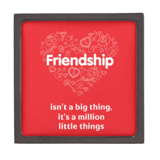 Friendship is a million things cute quote designed gift box