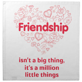 Friendship is a million things cute quote designed napkin