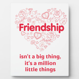 Friendship is a million things cute quote designed plaque