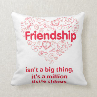 """Friendship is a million things"" cute quote pillow"