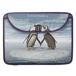 Friendship is essentailly a partnership MacBook pro sleeve