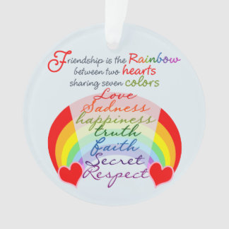 Friendship is the rainbow BFF Saying Design Ornament