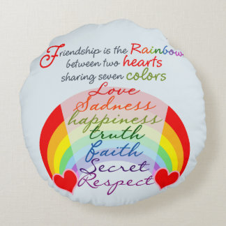 Friendship is the rainbow BFF Saying Design Round Pillow