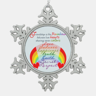 Friendship is the rainbow BFF Saying Design Snowflake Pewter Christmas Ornament