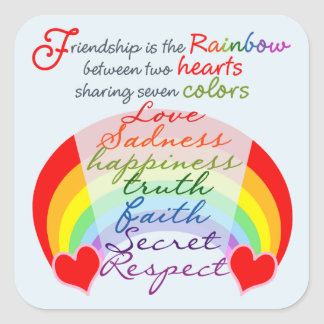 Friendship is the rainbow BFF Saying Design Square Sticker