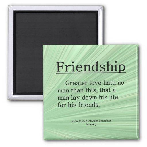 Friendship John 15:13 Fridge Magnets