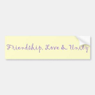 Friendship, Love & Unity Bumper Sticker