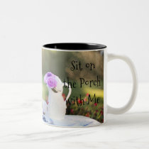 Friendship Mug - Sit on the Porch with Me