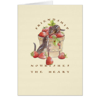 Friendship Nourishes the Heart Card