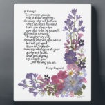"""Friendship poem plaque<br><div class=""""desc"""">Bluebells and delphinium,  verbena and geranium are among the beautiful flowers that decorate this original poem from Simone Sheppard.  A perfect way to honor a dear friend who loves you,  &quot;just the way you are&quot;.</div>"""