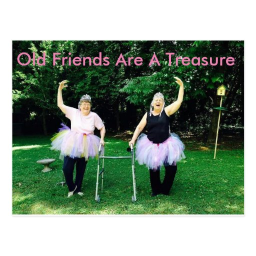 old friends are a treasure postcard