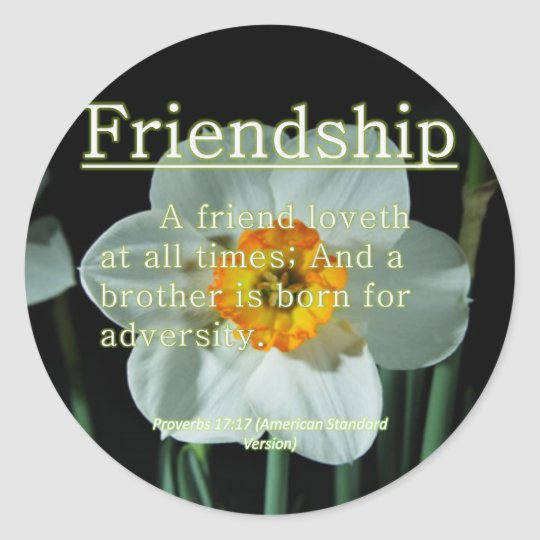 Friendship Proverbs 17:17 Classic Round Sticker