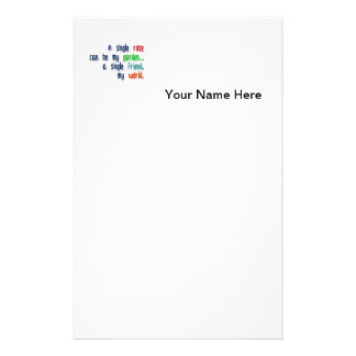 Friendship Quote - A single rose can be my garden… Stationery