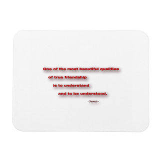 Friendship Quote - One of the most beautiful … Rectangular Photo Magnet
