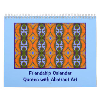 Friendship quotes with abstract art calendar