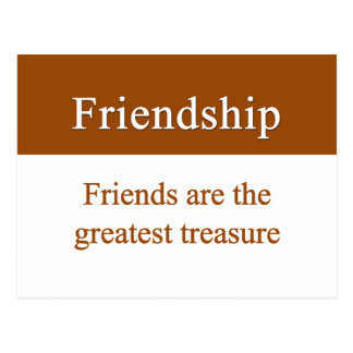 Friendship should be treasured postcard