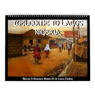 FRIENDSHIP, WELCOME TO LAGOS NIGERIA,, WELCOME ... CALENDAR