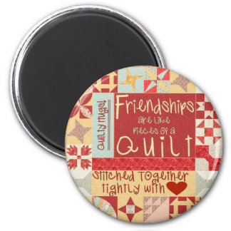 Friendships are like quilts magnets