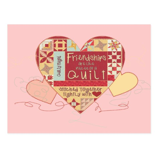 Friendships are like quilts postcards