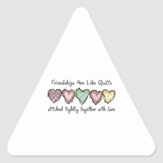 FRIENDSHIPS ARE LIKE QUILTS TRIANGLE STICKER