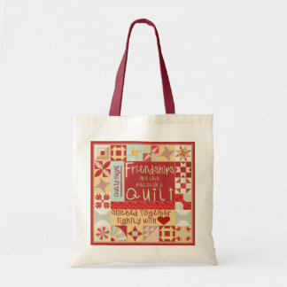 Friendships are like Quilts Tote Bags