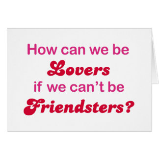 Friendster - How Can We Be Lovers Card