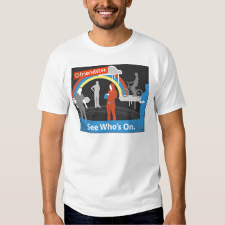Friendster - See Who's On T Shirt