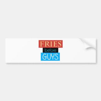 Fries Before Guys Car Bumper Sticker