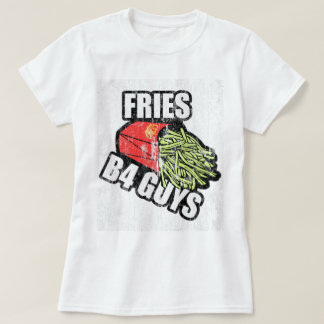 Fries Before Guys DS T-Shirt
