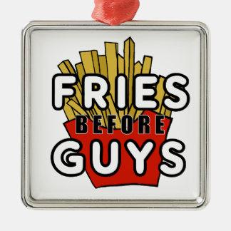 Fries before guys metal ornament