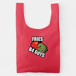 Fries Before Guys Reusable Bag
