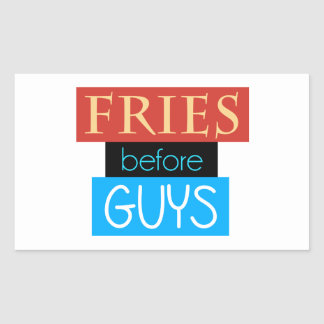 Fries Before Guys Rectangle Sticker