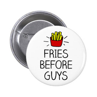fries before guys with most charming illustration 2 inch round button