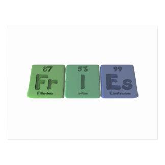 Fries-Fr-I-Es-Francium-Iodine-Einsteinium.png Postcard
