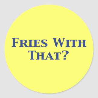 Fries With That Gifts Sticker