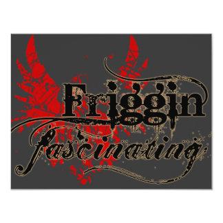Friggin' Fascinating Card
