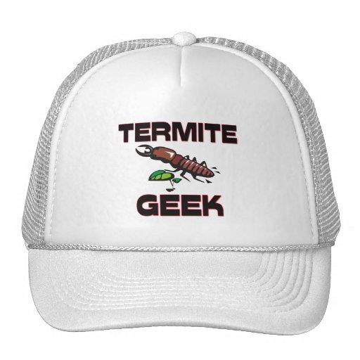 Friki de la termita gorro