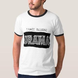 Friki del drama - no apenas una etiqueta - camisa