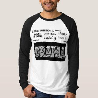 Friki del drama - no apenas una etiqueta - playera