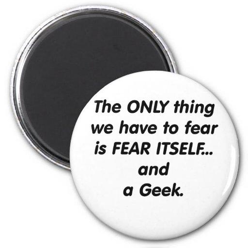 Friki del miedo imán redondo 5 cm