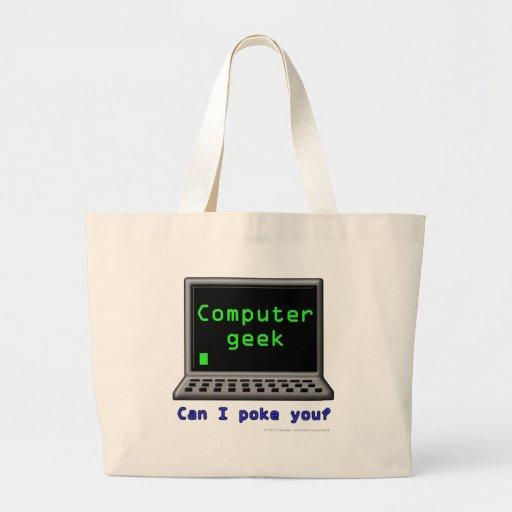 Friki del ordenador. ¿Puedo empujarle? Bolsa Tela Grande