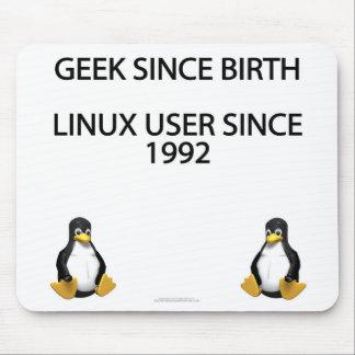 Friki desde nacimiento. Usuario de Linux desde 199 Alfombrilla De Raton