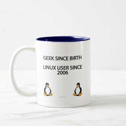 Friki desde nacimiento. Usuario de Linux desde 200 Taza De Café