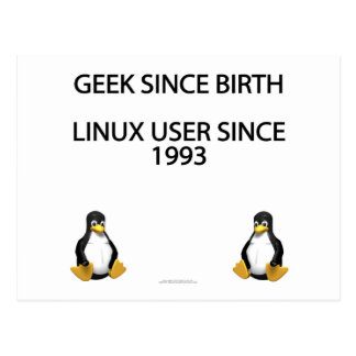 Friki desde nacimiento. Usuario de Linux desde Tarjeta Postal