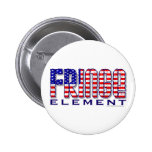 Fringe Element Pinback Button