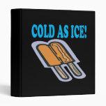 Frío como hielo