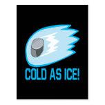 Frío como hielo postal